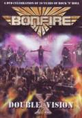 Bonfire - Double X Vision : Live   DVD