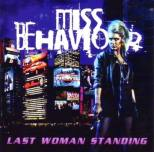 Miss Behaviour - Last Woman standing (+2)