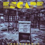 Escape - Unbreakable