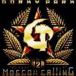 Gorky Park - Moscow Calling (USED)