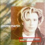Martin, Jimmy - Kids of the rockin` Nation