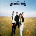 Shooting Star - It´s not over (+1)