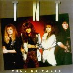 TNT - Tell no Tales (Rem.)