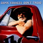 Damn Yankees - Don´t tread (Rem.)