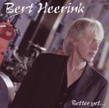 Heerink, Bert - Better yet ...