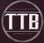 Taz Taylor Band - Straight up
