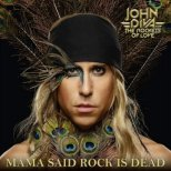 Diva, John and the Rockets of Love - Mama said Rock is dead