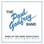 Paul Godfrey Band, The - More of the same Excellence : The Anthology