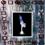 CITA - Act 1 : Relapse of Reason