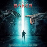 Baker, Mark - The Future ain´t what it used to be