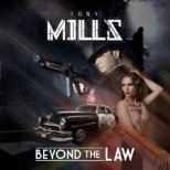 Mills, Tony - Beyond the Law