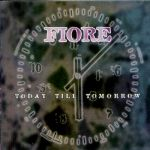 Fiore - Today till Tomorrow