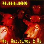 Million - We, Ourselves & Us
