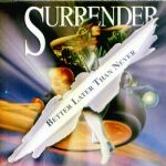 Surrender (US) - Better late than never