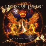 House of Lords - New World ~ New Eyes