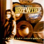 Hotwire - Middle of Nowhere /... and never surrender !