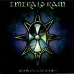 Emerald Rain - Broken Saviors