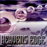 Heavens Edge - Some other Place ... some other Time