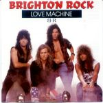 Brighton Rock - Love Machine (USED)