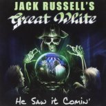 Great White / Jack Russell´s - He saw it comin´