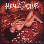 Hell in the Club - Let the Games begin