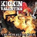 Kickin Valentina - The Revenge of Rock