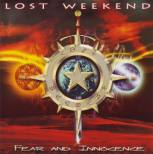 Lost Weekend - Fear and Innocence