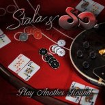 Stala & So - Play another Round