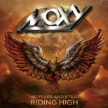 Moxy - 40 Years and still riding high (2-CD + DVD)