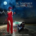 Northrup, J.K. & Cagle, David - That´s gonna leave a Mark