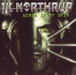 Northrup, J.K. - Wired in my Skin