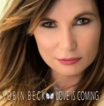 Beck, Robin - Love is coming