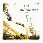 On the Rise - Same
