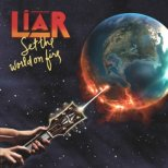 Liar - Set the World on Fire