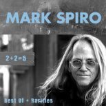 Spiro, Mark - 2 + 2 = 5 / Best of + Rarities