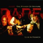 Dare - The Power of Nature : Live in Munich