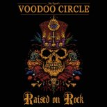 Voodoo Circle - Raised on Rock (Ltd.)