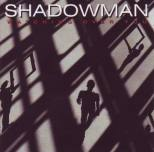 Shadowman - Watching over you