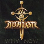 Avalon - Why now
