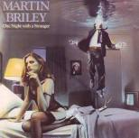 Briley, Martin - One Night with a Stranger