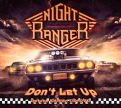 Night Ranger - Don´t let up (Deluxe)