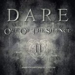 Dare - Out of the Silence II (Anniversary Special Edt.)