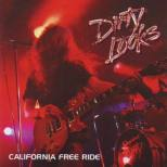 Dirty Looks - California Free Ride