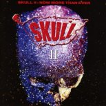 Skull - II / Now more than ever (2-CD)
