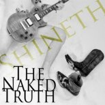 Shineth - The naked Truth