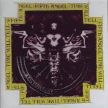 Fifth Angel - Time will tell (Rem.)