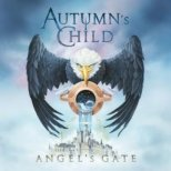 Autumn´s Child - Angel´s Gate